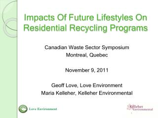 Impacts Of  Future Lifestyles On   Residential Recycling Programs