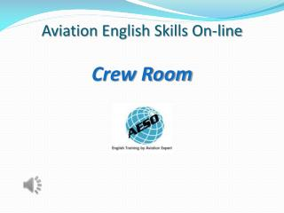 Aviation English Skills On-line Crew Room