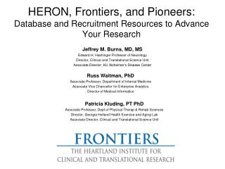 HERON, Frontiers, and Pioneers:    Database and Recruitment Resources to Advance Your Research