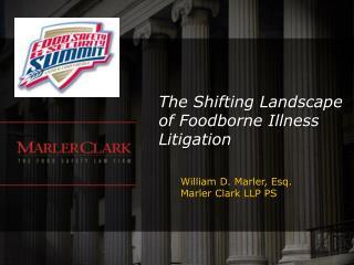 The Shifting Landscape of Foodborne Illness Litigation