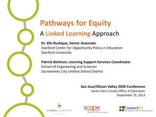 Pathways for Equity A  Linked Learning  Approach
