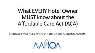 What EVERY Hotel Owner MUST know about the Affordable Care Act (ACA)