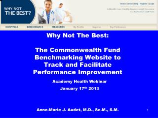 Why Not The Best: The Commonwealth Fund  Benchmarking Website to  Track and Facilitate  Performance Improvement