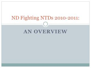 ND Fighting NTDs 2010-2011:
