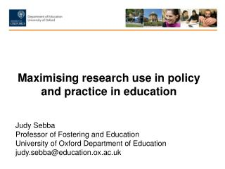 Maximising  research use in policy and practice in education