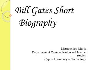 Bill Gates Short Biography