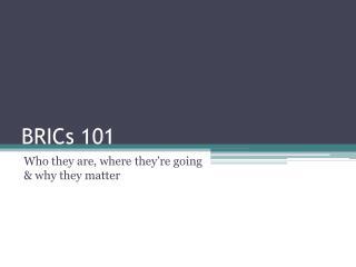 BRICs 101