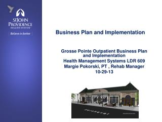 Business Plan and Implementation