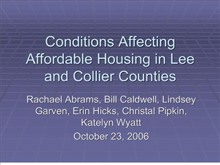 Conditions Affecting Affordable Housing in Lee and Collier Counties