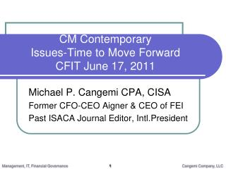 CM Contemporary Issues-Time to Move Forward CFIT June 17, 2011