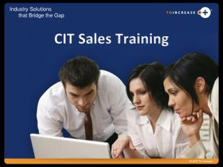 CIT Sales Training