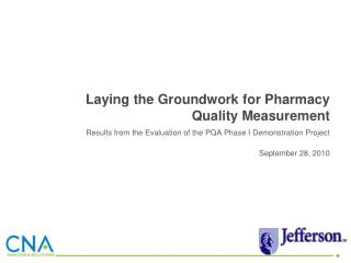 Laying the Groundwork for Pharmacy Quality Measurement