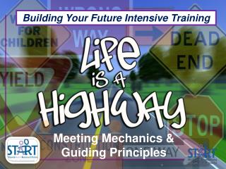 Meeting Mechanics & Guiding Principles