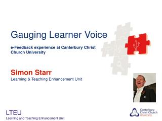 Gauging Learner Voice e-Feedback experience at Canterbury Christ Church University Simon  Starr Learning & Teaching Enh