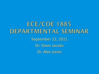ECE/ CoE  1885 Departmental Seminar