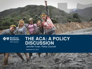 The ACA: A Policy Discussion