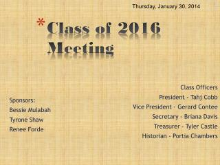Class of 2016 Meeting