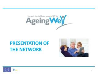 PRESENTATION OF THE NETWORK