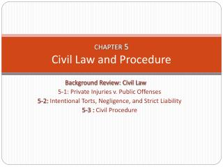 CHAPTER  5 Civil Law and Procedure