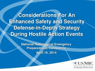 Considerations For An  Enhanced Safety and Security  Defense-in-Depth Strategy During Hostile Action Events