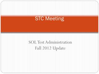 Fall 2012  STC Meeting