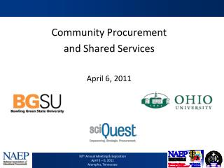Community Procurement  and Shared Services April 6, 2011