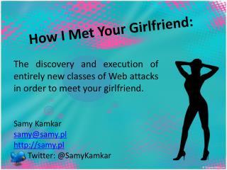 How I Met Your Girlfriend: