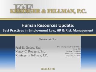 Human Resources Update: Best Practices in Employment Law, HR & Risk Management