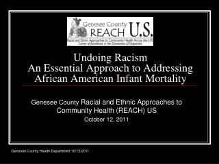 Undoing Racism An Essential Approach to Addressing African American Infant Mortality