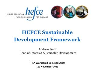 HEFCE Sustainable  Development  Framework