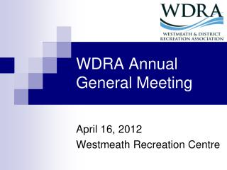 WDRA Annual General Meeting