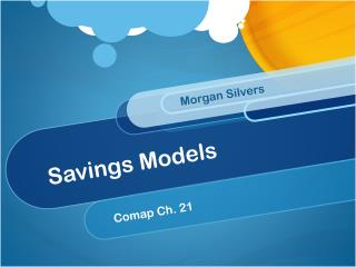 Savings Models