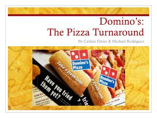 Domino's: The Pizza Turnaround