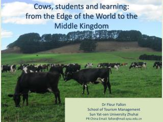 Cows, students and learning:  from the Edge of the World to the Middle Kingdom