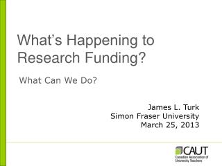 What's Happening to Research Funding?