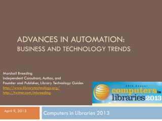 Advances in  Automation:  Business and Technology Trends