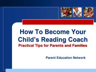 How To Become Your Child's Reading Coach Practical Tips for Parents and Families