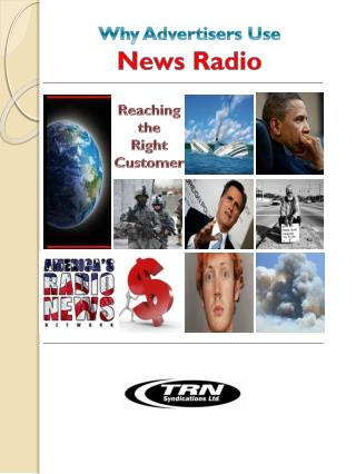 Why Advertisers Use  News Radio