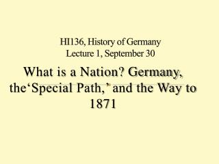 HI136, History of Germany Lecture  1, September 30