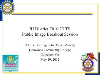 RI District 7610 CLTS Public Image Breakout Session