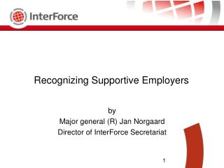 R ecognizing Supportive Employers