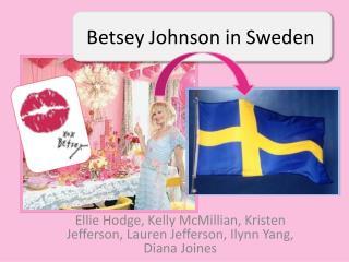 Betsey Johnson in Sweden