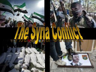 The Syria Conflict