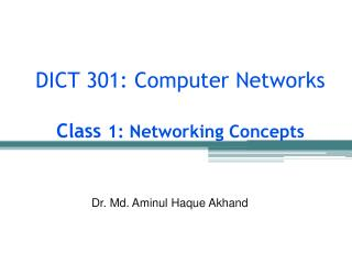 DICT 301: Computer Networks Class  1: Networking Concepts