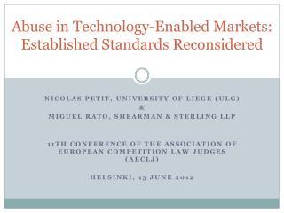 Abuse in  Technology - Enabled Markets :  Established  Standards  Reconsidered