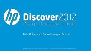 Rafiq Mohammadi, General Manager, Promote