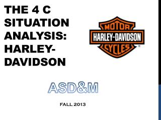 The 4 C Situation Analysis: Harley-Davidson