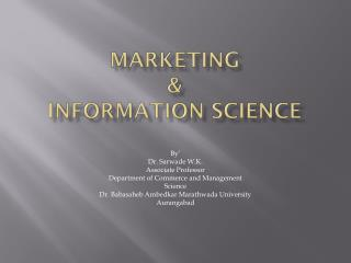 Marketing  &  Information Science