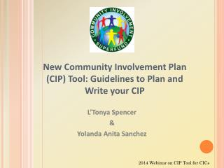 New Community Involvement Plan (CIP) Tool: Guidelines to Plan and Write your CIP
