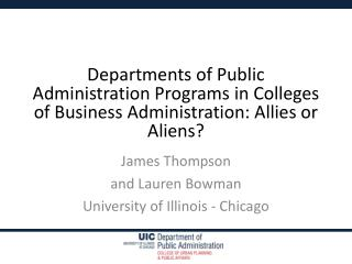 Departments of Public Administration Programs in Colleges of Business Administration: Allies or Aliens?